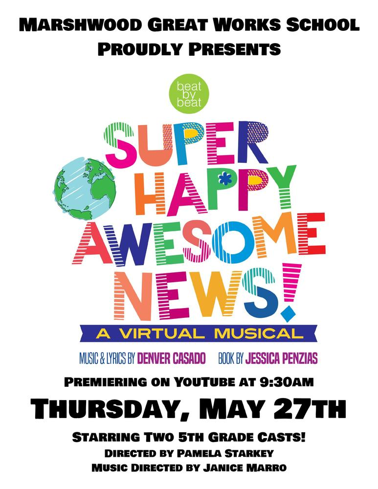 Marshwood Great Works School Presents Super Happy Awesome News